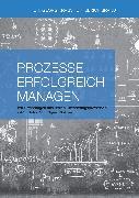 Cover-Bild zu Brandt, Ulrich: Prozesse erfolgreich managen (eBook)