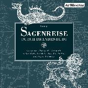 Cover-Bild zu Bechstein, Ludwig: Sagenreise durch Brandenburg (Audio Download)