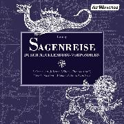 Cover-Bild zu Grässe, Johann Georg Theodor: Sagenreise durch Mecklenburg-Vorpommern (Audio Download)