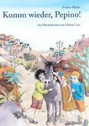 Cover-Bild zu Hasler, Eveline: Komm wieder, Pepino