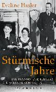 Cover-Bild zu Hasler, Eveline: Stürmische Jahre (eBook)