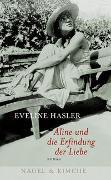 Cover-Bild zu Hasler, Eveline: Aline und die Erfindung der Liebe