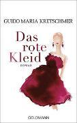 Cover-Bild zu Kretschmer, Guido Maria: Das rote Kleid