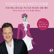 Cover-Bild zu Kretschmer, Guido Maria: Eine Bluse macht noch keinen Sommer (Audio Download)