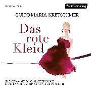 Cover-Bild zu Kretschmer, Guido Maria: Das rote Kleid (Audio Download)