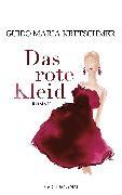 Cover-Bild zu Kretschmer, Guido Maria: Das rote Kleid (eBook)