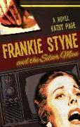Cover-Bild zu Page, Kathy: Frankie Styne & the Silver Man (eBook)