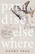 Cover-Bild zu Page, Kathy: Paradise and Elsewhere (eBook)