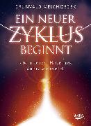 Cover-Bild zu Melchizedek, Drunvalo: Ein neuer Zyklus beginnt