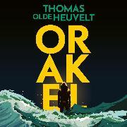 Cover-Bild zu Heuvelt, Thomas Olde: Orakel (Audio Download)