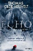 Cover-Bild zu Heuvelt, Thomas Olde: Echo (eBook)