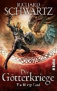 Cover-Bild zu Schwartz, Richard: Die Götterkriege 03. Das blutige Land (eBook)