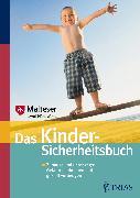 Cover-Bild zu Das Kindersicherheitsbuch (eBook) von NFP, Malteser Deutschland gGmbH Arbeitsgruppe (Hrsg.)