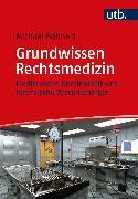 Cover-Bild zu Grundwissen Rechtsmedizin (eBook) von Bohnert, Michael