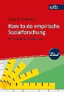 Cover-Bild zu How to do empirische Sozialforschung (eBook) von Braunecker, Claus