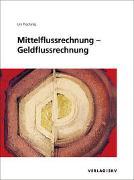 Cover-Bild zu Mittelflussrechnung - Geldflussrechnung, Bundle von Prochinig, Urs