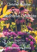Cover-Bild zu Taglieber, Christine: Meditative Gedichte (eBook)