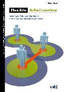 Cover-Bild zu Flexible Arbeitswelten (eBook) von Boch, Dieter