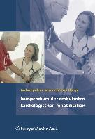 Cover-Bild zu Kompendium der Kardiologischen Prävention und Rehabilitation von Pokan, Rochus (Hrsg.)