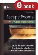 Cover-Bild zu Escape-Rooms für den Geschichtsunterricht 5-10 (eBook) von Schwarz, Stefan