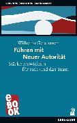 Cover-Bild zu Führen mit Neuer Autorität (eBook) von Geisbauer, Wilhelm