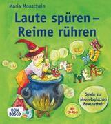 Cover-Bild zu Laute spüren - Reime rühren, m. CD-ROM von Monschein, Maria