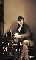 Cover-Bild zu Smith, Patti: M Train (eBook)