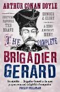 Cover-Bild zu Doyle, Arthur Conan: The Complete Brigadier Gerard Stories