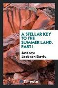 Cover-Bild zu Jackson Davis, Andrew: A Stellar Key to the Summer Land