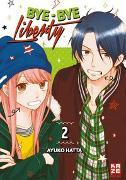 Cover-Bild zu Hatta, Ayuko: Bye-bye Liberty 02