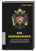 Cover-Bild zu Stähli, Albert: Die Habsburger
