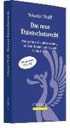 Cover-Bild zu Schantz, Peter: Das neue Datenschutzrecht