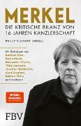 Cover-Bild zu Plickert, Philip: Merkel - Die kritische Bilanz von 16 Jahren Kanzlerschaft