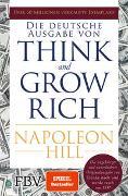 Cover-Bild zu Hill, Napoleon: Think and Grow Rich - Deutsche Ausgabe