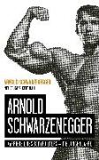 Cover-Bild zu Schwarzenegger, Arnold: Arnold Schwarzenegger
