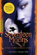 Cover-Bild zu Garcia, Kami: Seventeen Moons - Eine unheilvolle Liebe
