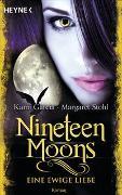 Cover-Bild zu Garcia, Kami: Nineteen Moons - Eine ewige Liebe
