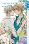 Cover-Bild zu Takarai, Rihito: Only the flower knows 03