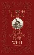 Cover-Bild zu Tukur, Ulrich: Der Ursprung der Welt