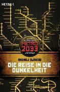 Cover-Bild zu Djakow, Andrej: Die Reise in die Dunkelheit