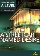 Cover-Bild zu Sambrook, Hana: A Streetcar Named Desire: York Notes for A-Level