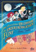 Cover-Bild zu Tooke, Hana: Die elternlosen Erlebnisse der unzertrennlichen Fünf
