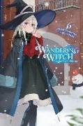 Cover-Bild zu Jougi Shiraishi: Wandering Witch: The Journey of Elaina, Vol. 6 (light novel)