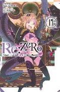 Cover-Bild zu Tappei Nagatsuki: Re:ZERO -Starting Life in Another World-, Vol. 17 (light novel)