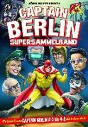 Cover-Bild zu Buttgereit, Jörg: Captain Berlin - Sammelband 2