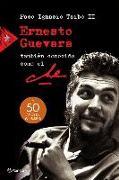 Cover-Bild zu Taibo II: Ernesto Guevara, También Conocido Como El Che