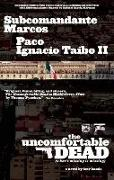 Cover-Bild zu Marcos, Subcomandante: The Uncomfortable Dead: (What's Missing Is Missing)