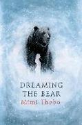 Cover-Bild zu Thebo, Mimi: Dreaming the Bear