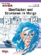 Cover-Bild zu Hayashi, Hikaru: How To Draw Manga: Oberflächen und Strukturen im Manga