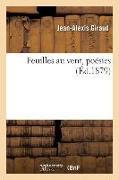 Cover-Bild zu Giraud, Jean-Alexis: Feuilles Au Vent, Poésies